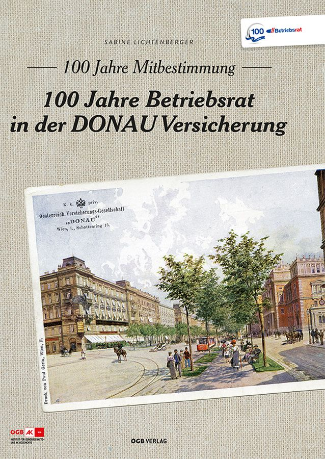 Buchcover: 100 Jahre Betriebsrat in der DONAU Versicherung